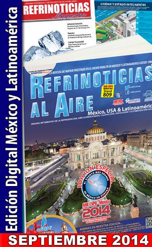 REFRINOTICIAS AL AIRE México, USA & Latinoamérica SEPTIEMBRE 2014