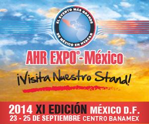 REFRINOTICIAS AL AIRE México y Latinoamérica presente en AHR EXPO México 2014